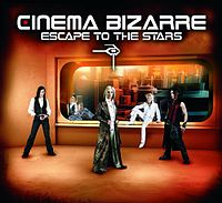 Обложка сингла «Escape To The Stars» (Cinema Bizarre, 2007)