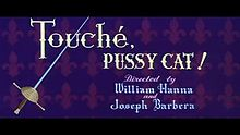 Touche, Pussy Cat!.jpg