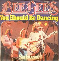 Обложка сингла «You Should Be Dancing» (Bee Gees, 1976)