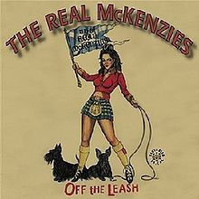 Обложка альбома The Real McKenzies «Off The Leash» (2008)