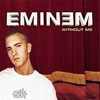 Обложка сингла «Without Me» (Eminem, 2002)