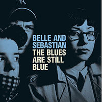 Обложка сингла «The Blues Are Still Blue» (Belle & Sebastian, 2006)