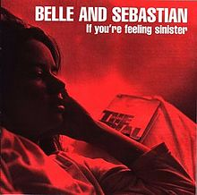 Обложка альбома Belle & Sebastian «If You're Feeling Sinister» (1996)