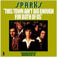 Обложка сингла «This Town Ain't Big Enough For Both of Us» (Sparks, 1974)