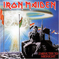 Обложка сингла «2 Minutes to Midnight» (Iron Maiden, 1984)