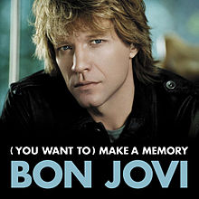 Обложка сингла «(You Want to) Make a Memory» (Bon Jovi, 2007)