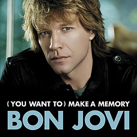 Обложка сингла Bon Jovi «(You Want to) Make a Memory» (2007)