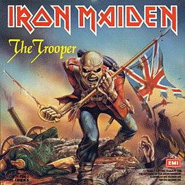Обложка сингла Iron Maiden «The Trooper» (1983)