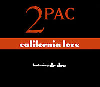 Обложка сингла «California Love» (Тупака Шакура, 1995)
