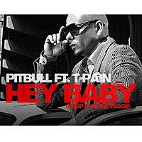 Обложка сингла «Hey Baby (Drop It To The Floor)» (Pitbull при участии T-Pain, {{{Год}}})