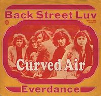 Обложка сингла «Back Street Luv» (Curved Air, 1971)