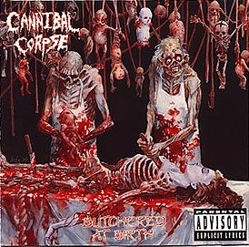 Обложка альбома Cannibal Corpse «Butchered at Birth» (1991)
