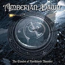 Обложка альбома Amberian Dawn «The Clouds of Northland Thunder» (2009)