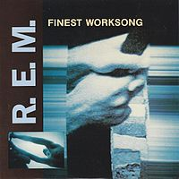 Обложка сингла «Finest Worksong» (R.E.M., 1988)