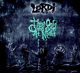 Обложка сингла Lordi «They Only Come Out at Night» (2007)