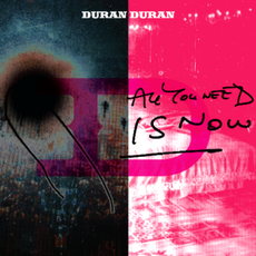 Обложка альбома Duran Duran «All You Need Is Now» (2010)