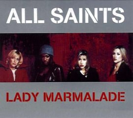 Обложка сингла All Saints «Lady Marmalade» (1998)