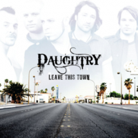 Обложка альбома Daughtry «Leave This Town» (2009)
