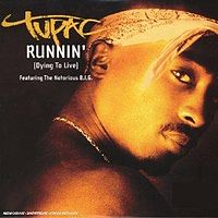 Обложка сингла «Runnin' (Dying to Live)» (2Pac  при участии The Notorious B.I.G., 2003)