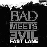 Обложка сингла «Fast Lane» (Bad Meets Evil, 2011)