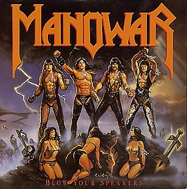 Обложка сингла Manowar «Blow Your Speakers» (1987)