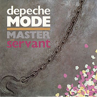 Обложка сингла «Master and Servant» (Depeche Mode, 1984)
