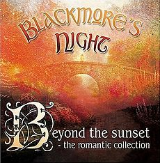 Обложка альбома Blackmore's Night «Beyond The Sunset: The Romantic Collection» (2004)