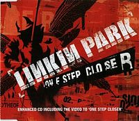 Обложка сингла «One Step Closer» (Linkin Park, 2001)