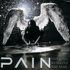 Обложка альбома Pain «Nothing Remains the Same» (15 июля 2002 года)