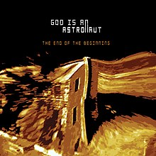 Обложка альбома God Is an Astronaut «The End of the Beginning» (2002)
