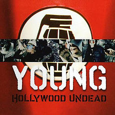 Обложка сингла «Young» (Hollywood Undead, 2009)