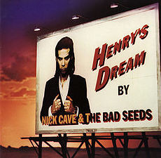 Обложка альбома Nick Cave and the Bad Seeds «Henry's Dream» (1992)