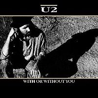 Обложка сингла «With or Without You» (U2, 1987)