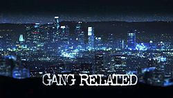 Gang Related.jpg