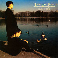 Обложка сингла «Mad World» (Tears for Fears, 1982)