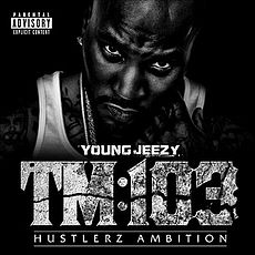 Обложка альбома Young Jeezy «Thug Motivation 103: Hustlerz Ambition» (2011)
