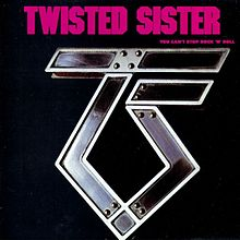 Обложка альбома Twisted Sister «You Can't Stop Rock 'n' Roll» (1983)