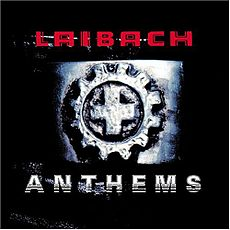 Обложка альбома Laibach «Anthems» (2004)
