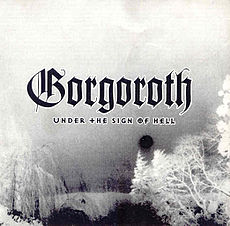 Обложка альбома Gorgoroth «Under The Sign Of Hell» (1997)