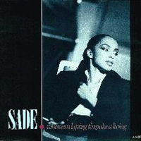 Обложка сингла ««When Am I Going to Make a Living»» (Sade, 1984)