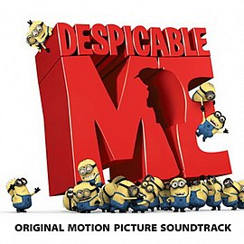 Обложка альбома к фильму Despicable Me Soundtrack «Despicable Me: Original Motion Picture Soundtrack» ()