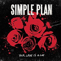 Обложка сингла «Your Love Is a Lie» (Simple Plan, 2008)