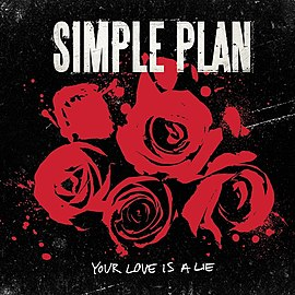 Обложка сингла Simple Plan «Your Love Is a Lie» (2008)