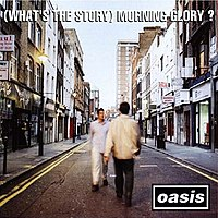 Обложка альбома Oasis «(What's the Story) Morning Glory?» (1995)