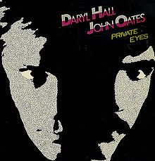 Обложка альбома Hall & Oates «Private Eyes» (1981)
