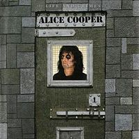 Обложка альбома Элиса Купера «The Life and Crimes of Alice Cooper» (1999)