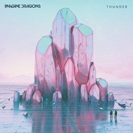 Обложка сингла Imagine Dragons «Thunder» (2017)
