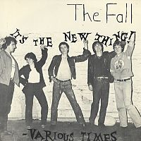 Обложка сингла «It's The New Thing» (The Fall, 1978)