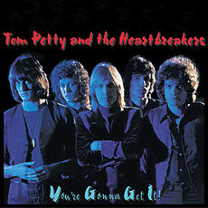Обложка альбома Tom Petty and the Heartbreakers «You're Gonna Get It!» (1978)