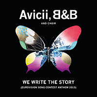 Обложка сингла «We Write the Story» (Avicii & B&B & Choir, )